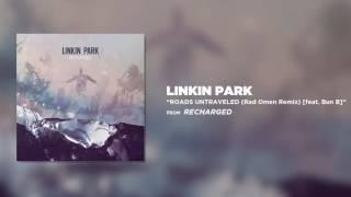 Download Mp3 Roads Untraveled Ft  Bun B Rad Omen Remix   Linkin Park Recharged