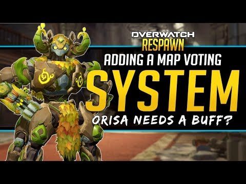 Overwatch Respawn #45 - Map Voting system and Orisa Buffs thumbnail