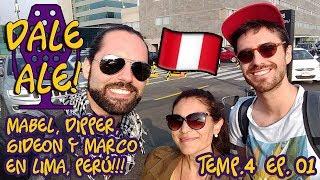 Dale Ale! - Temp.4 Ep.01 - Dipper, Mabel, Gideon y Marco en Lima!