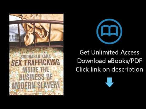 D.0.w.n-load Sex Trafficking: Inside the Business of Modern Slavery {P.d#f}