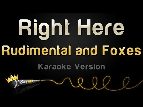Rudimental and Foxes - Right Here (Karaoke Version)
