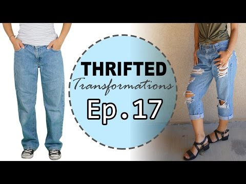 Thrifted Transformations   Ep. 17 (DIY Boyfriend Jeans)