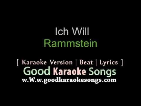 Ich Will -  Rammstein (Lyrics Karaoke) [ goodkaraokesongs.com ]