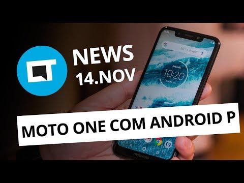 Motorola One com Android P no Brasil; Novo processador da Samsung e + [CT News]