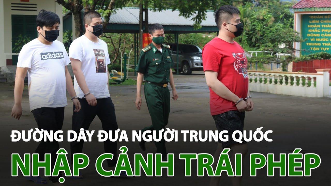 Đường dây đưa người Trung Quốc nhập cảnh trái phép vào Việt Nam hoạt động như thế nào? | VTC14