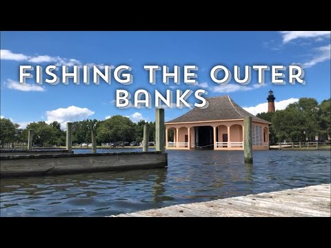 Fishing The Outer Banks  :  Corolla