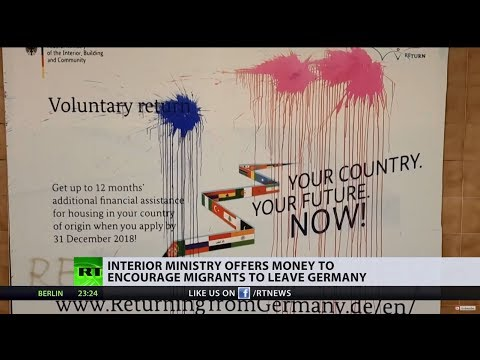 'Your land, your future!' Germany offers money to encourage migrants to return home