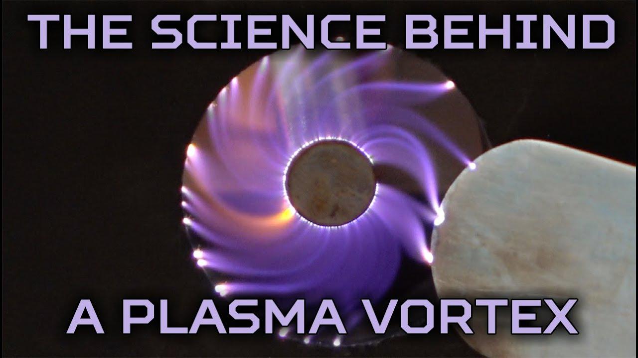 How Does A Plasma Vortex Work Youtube