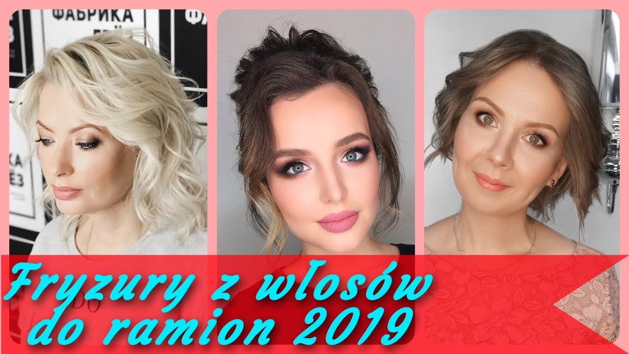Top 20 Modne Fryzury Z Włosów Do Ramion 2019 Youtube