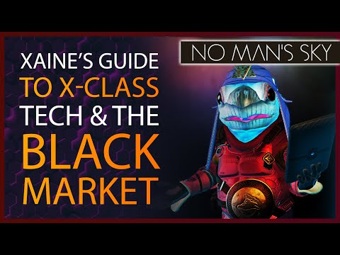 No Man's Sky Origins Guide to Suspicious X-Class Technology & The Black Market   NMS 3.0 Update