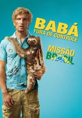 Assistir Baba Fora de Controle 2: Operação Brasil