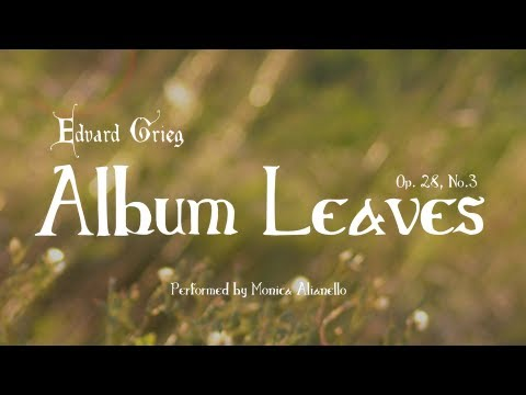 Edvard Grieg's Album Leaves, Op. 28, No. 3: Vivace