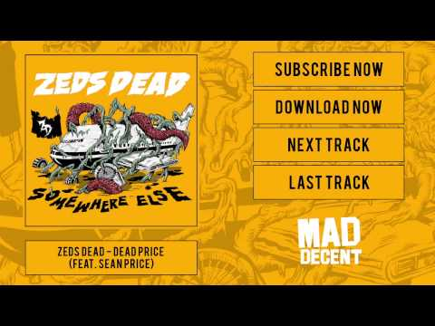 Zeds Dead - Dead Price (feat. Sean Price) [Official Full Stream]