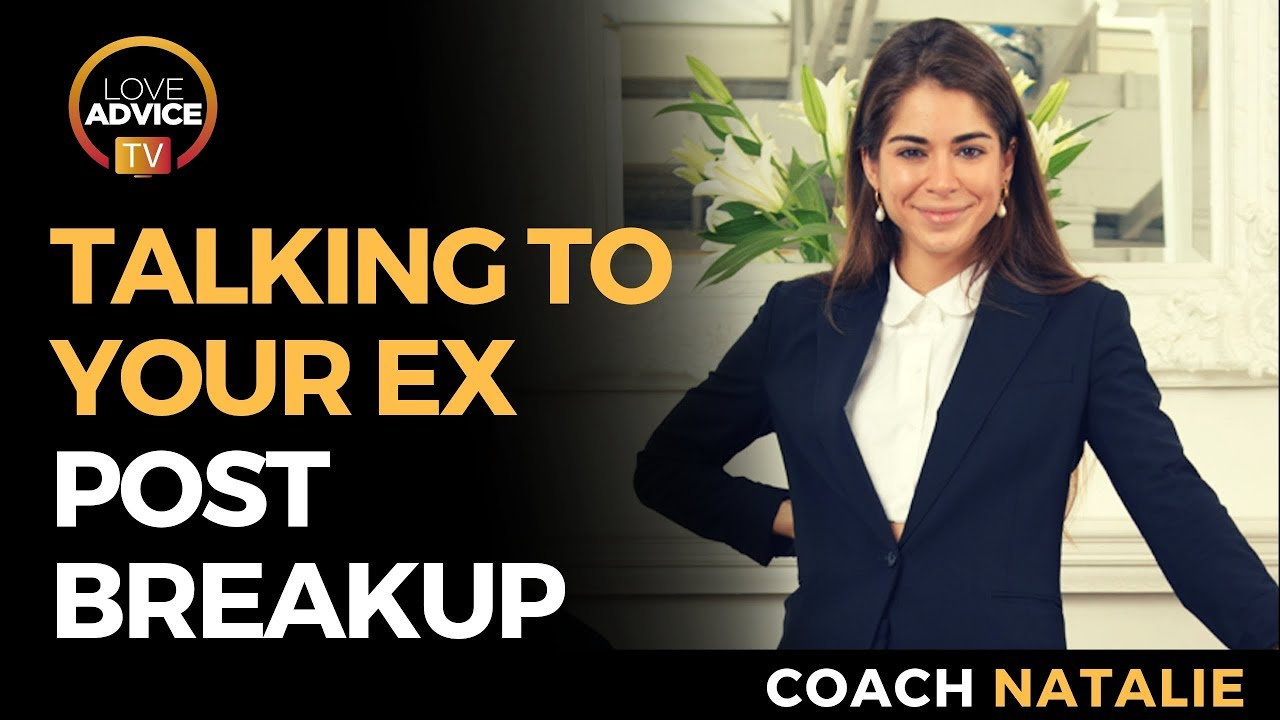 First Talk After Break Up | How To Efficiently And Effectively Talk To An Ex