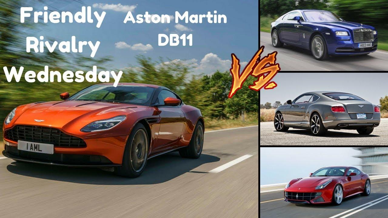 Aston Martin Db11 Vs Bentley Continental Gt Speed Vs Ferrari Ff Vs Rolls Royce Wraith