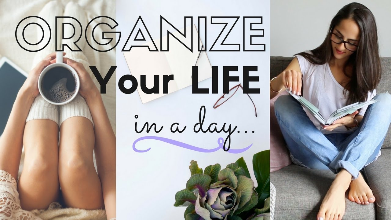 Download How to organize your life in a day!