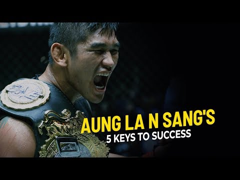 Aung La N Sang's 5 Keys To Success