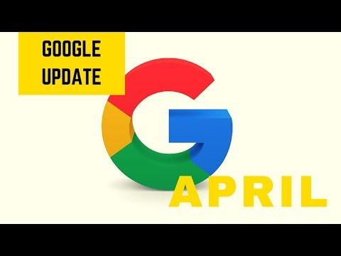 Google Update April 2018