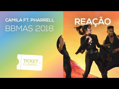 ⛔ Camila Cabello&Pharrell - Billboard Music Awards 2018 -  Performance - TICKET REAGE #60