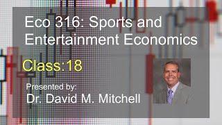 Eco 316: Sports and Economics class 18