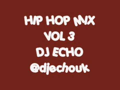 90'S HIP HOP MASH UP MIX VOL 3 - DJ ECHO