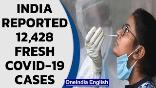 Covid-19 Update India: 12,428 fresh cases reported in the last 24 hours | Oneindia News