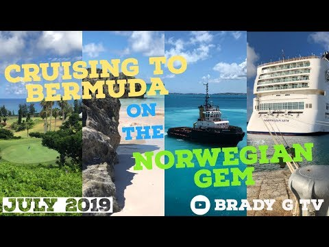 BERMUDA CRUISE On NORWEGIAN GEM - July 2019