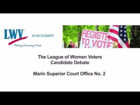 Marin Candidates Debate 2016 - Superior Court Office No. 2