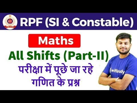 RPF SI & Constable 2018 (All Shifts) Maths | Exam Analysis & Asked Questions (Part-2)
