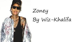 Wiz Khalifa - Zoney (Official Lyrics)