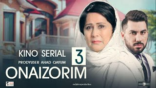 Onaizorim 3 - UzbekFilm (kino serial) | Онаизорим 2 - УзбекФилм (кино сериал) 2020