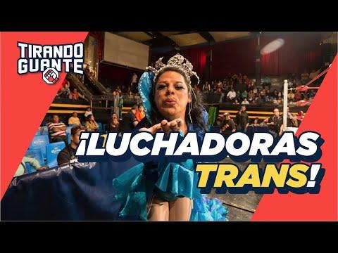 Las mejores LUCHADORAS TRANS del mundo | Tirando Guante S1EP2