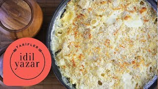 Mac & Cheese (Peynirli Makarna) Nasıl Yapılır ? - İdil Yazar - Yemek Tarifleri