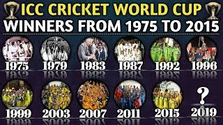ICC Cricket World Cup Winners List From 1975 to 2015 | World Cup Winners And Runners Up List | Venue