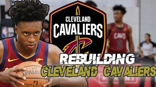 REBUILDING THE CLEVELAND CAVALIERS IN NBA 2K19