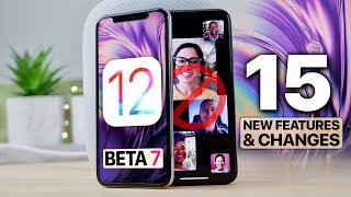 iOS 12 Beta 7! 15 Features/Changes & RIP Group FaceTime
