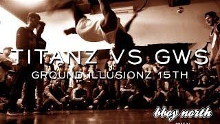 Titanz (NYC) vs GWS (YUKON) - SEMIFINAL - GROUND ILLUSIONZ 15th ANNIVERSARY