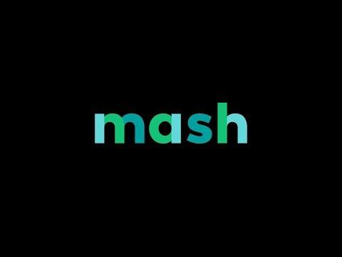 Introducing Mash