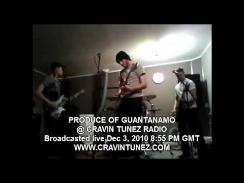 PRODUCE OF GUANTANAMO @ CRAVIN TUNEZ RADIO