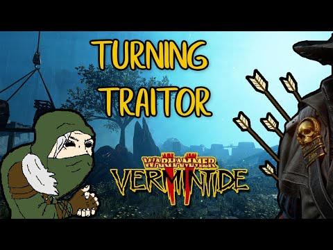 The Secret traitor: Vermintide 2 |