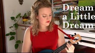 Dream a Little Dream of Me - ukulele (Christy-Lyn)