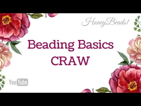 Beading Basics CRAW ( Cubic Right Angle Weave ) by HoneyBeads1 #Beading #Basics #Craw