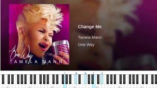 Tamela Mann Change Me | Piano Tutorial
