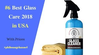 Top 6 Best Glass Care With Free Shipping in USA - Best Car Care Products 2018.