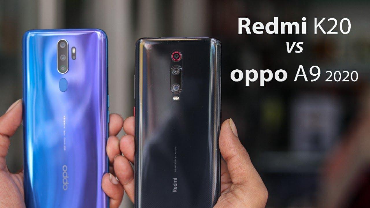 2020 Best Android Phone.Oppo A9 2020 Vs Redmi K20 Comparison Build Camera