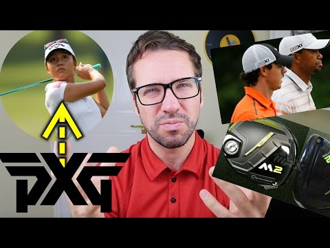 PXG to sign Lydia Ko?! + New TaylorMade M2 + Tiger and Rory's Clubs?