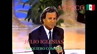 Julio Iglesias La Quiero Como Es