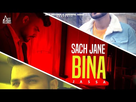 sach-jane-bina-|-(full-hd)-|-jassa-|-new-punjabi-songs-|-latest-punjabi-songs-2020-|-jass-records