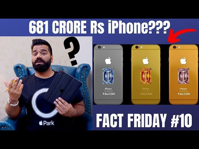Fact Friday #10 - 681 Crore Rs Custom iPhone - Crazy Smartphone Facts🔥🔥🔥