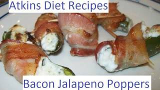 Atkins Diet Recipes:  Low Carb Bacon Wrapped Jalapeno Poppers (if)